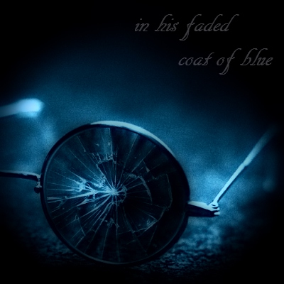 in his faded coat of blue