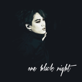 one black night