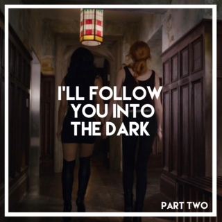 i'll follow you into the dark