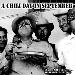 A Chili Day In September