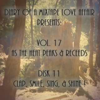 271: Clap, Smile, Sing, & Shine! [Vol. 17 - As The Heat Peaks & Recedes: Disk 11]