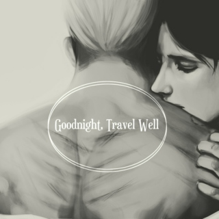 eruri | goodnight, travel well