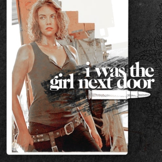 ♀ i was the girl next door ♀