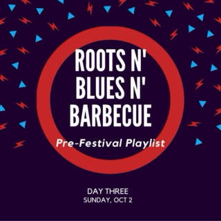 Roots n' Blues n' Barbecue - Day 3