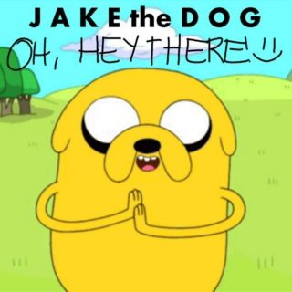 Jake the Dog's Oh, Hey There! (Deluxe)