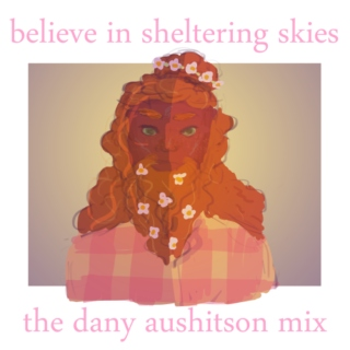 believe in sheltering skies