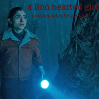 a lion hearted girl