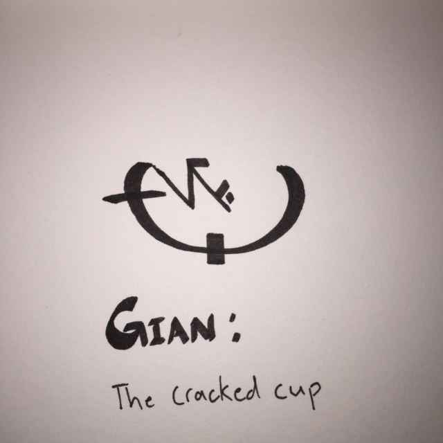 Gian: The Cracked Cup