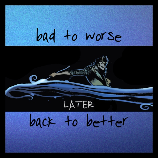 later back to better
