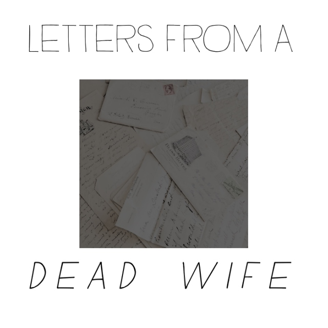 letters from a dead wife