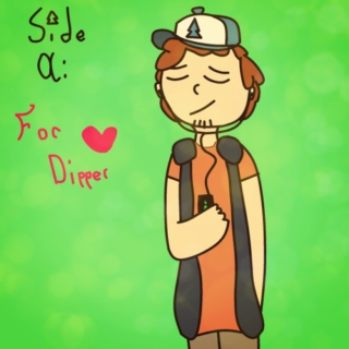 Side A: For Dipper