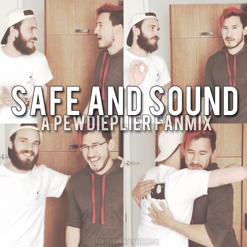 Safe and Sound { Pewdieplier }