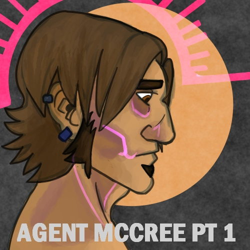 AGENT MCCREE pt1-You Carry All that Suffering like a Gun between Your Arms