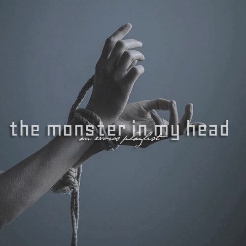 .the monster in my head.