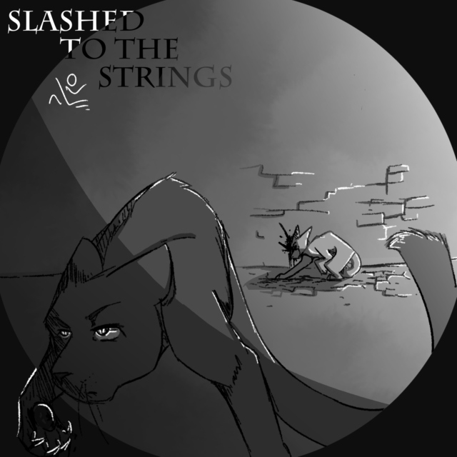 Slashed To The Strings