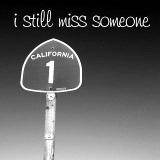 I Still Miss Someone