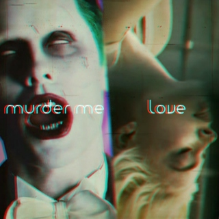 Murder Me, Love // The Joker x Harley Quinn // part. xiii