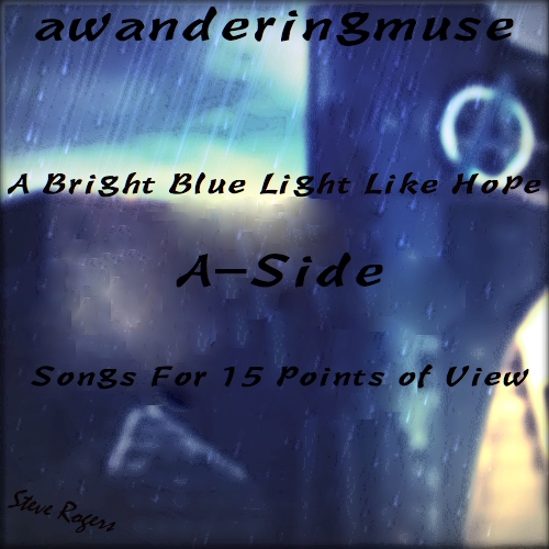 A-Side: A Bright Blue Light Like Hope [Fanmix]