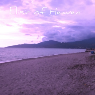 Elixir of Heaven - Mini Mix