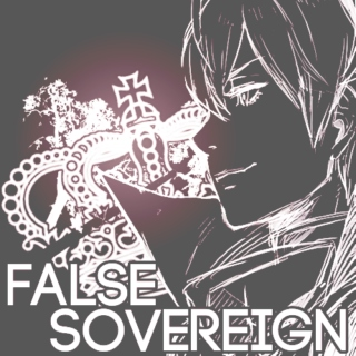 FALSE SOVEREIGN.