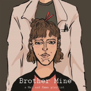 Brother Mine