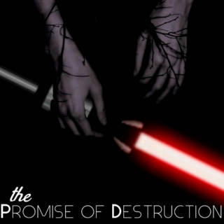The Promise of Destruction