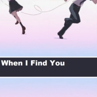 When I Find You