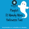 Halloween Playlist by DJ MandyMixes