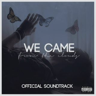 We Came From The Clouds [Official Soundtrack]