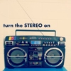 turn the stereo on