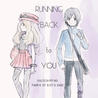 Running Back to You (Kalosshipping Fanmix)