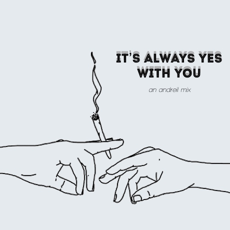 It's Always Yes With You
