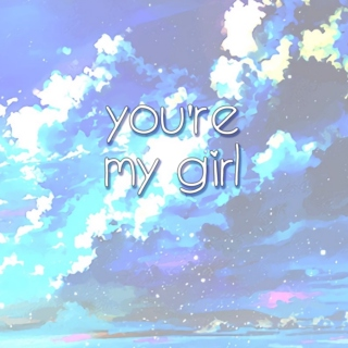 You're My Girl