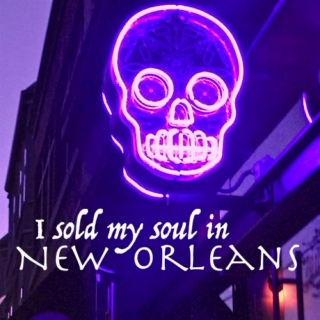 I Sold My Soul in New Orleans