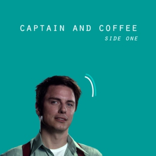 captain and coffee / side one