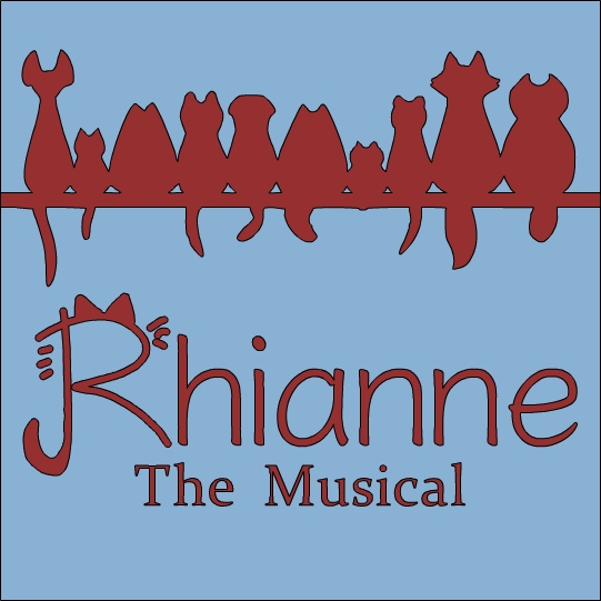 Rhianne The Musical