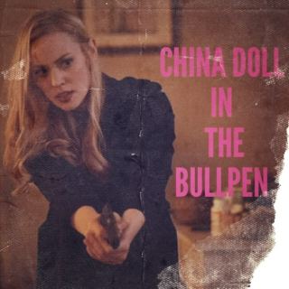 China Doll in the Bullpen