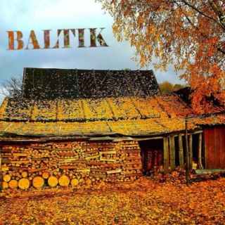 BALTIK - Fall Edition
