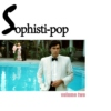 Sophisti-pop volume two