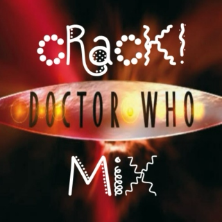 Doctor Who Crack!Mix