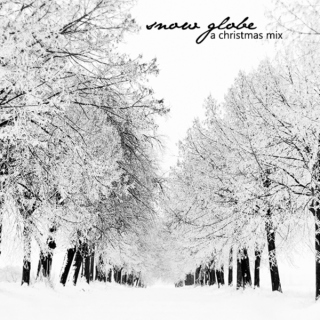 Snow Globe - A Christmas Mix