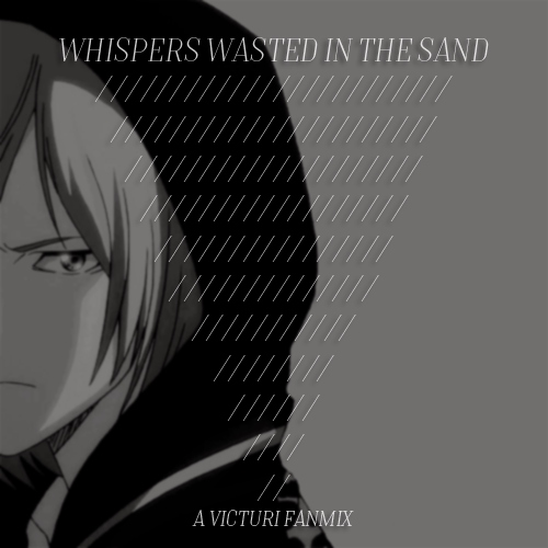 whispers wasted in the sand