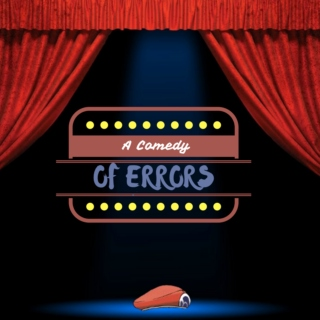 A Comedy Of Errors: Reprise