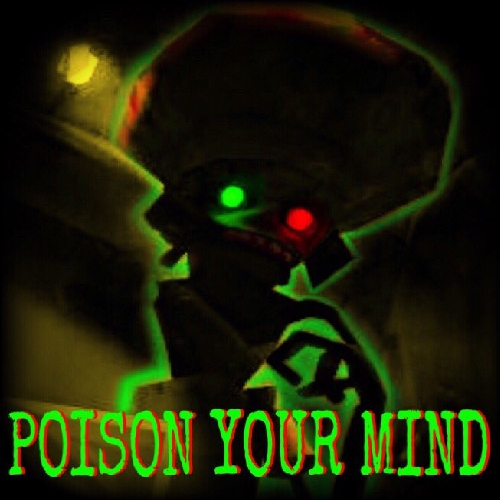 poison your mind