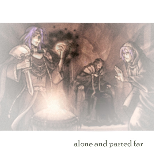 alone and parted far
