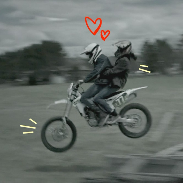 I thought you were into motocross / you're into me, that's what's happening