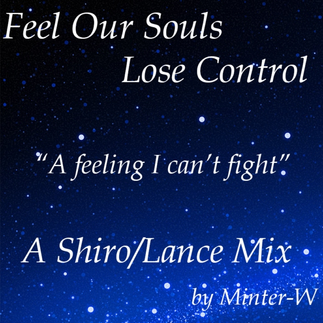 Feel Our Souls Lose Control