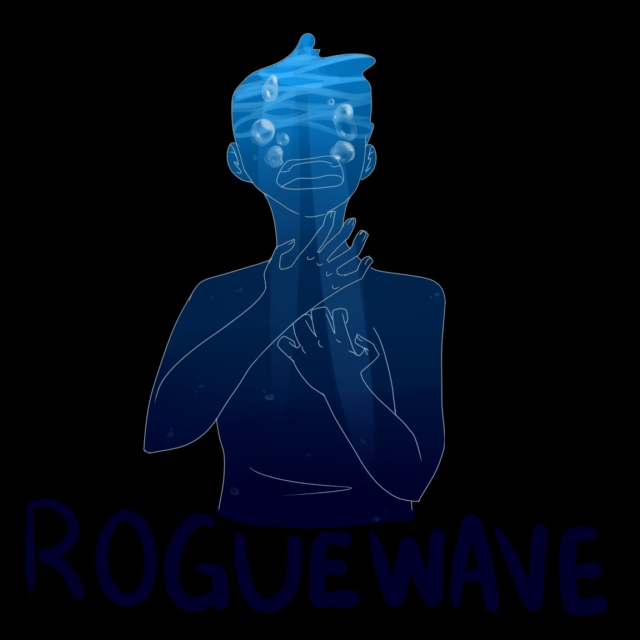 Rogue Wave (Part One)