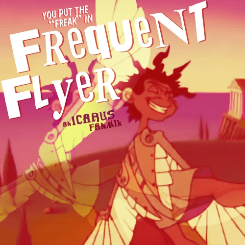 """(You Put The """"Freak"""" In) Frequent Flyer"""