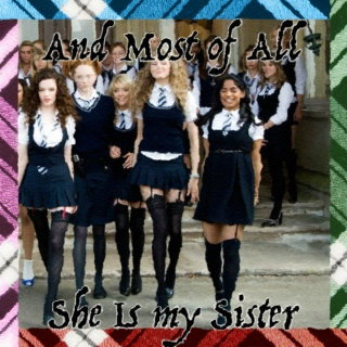 And Most of All, She Is My Sister